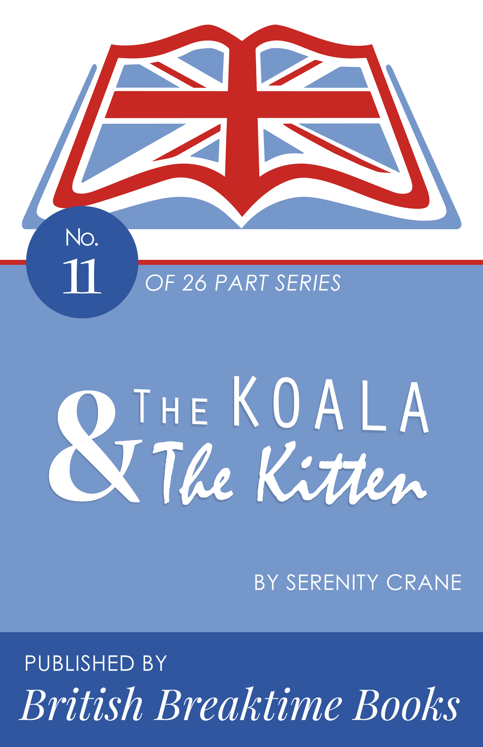 The Koala And The Kitten With No Name – Out Now!