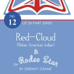 Red-Cloud (Native American Indian) & The Rodeo Star