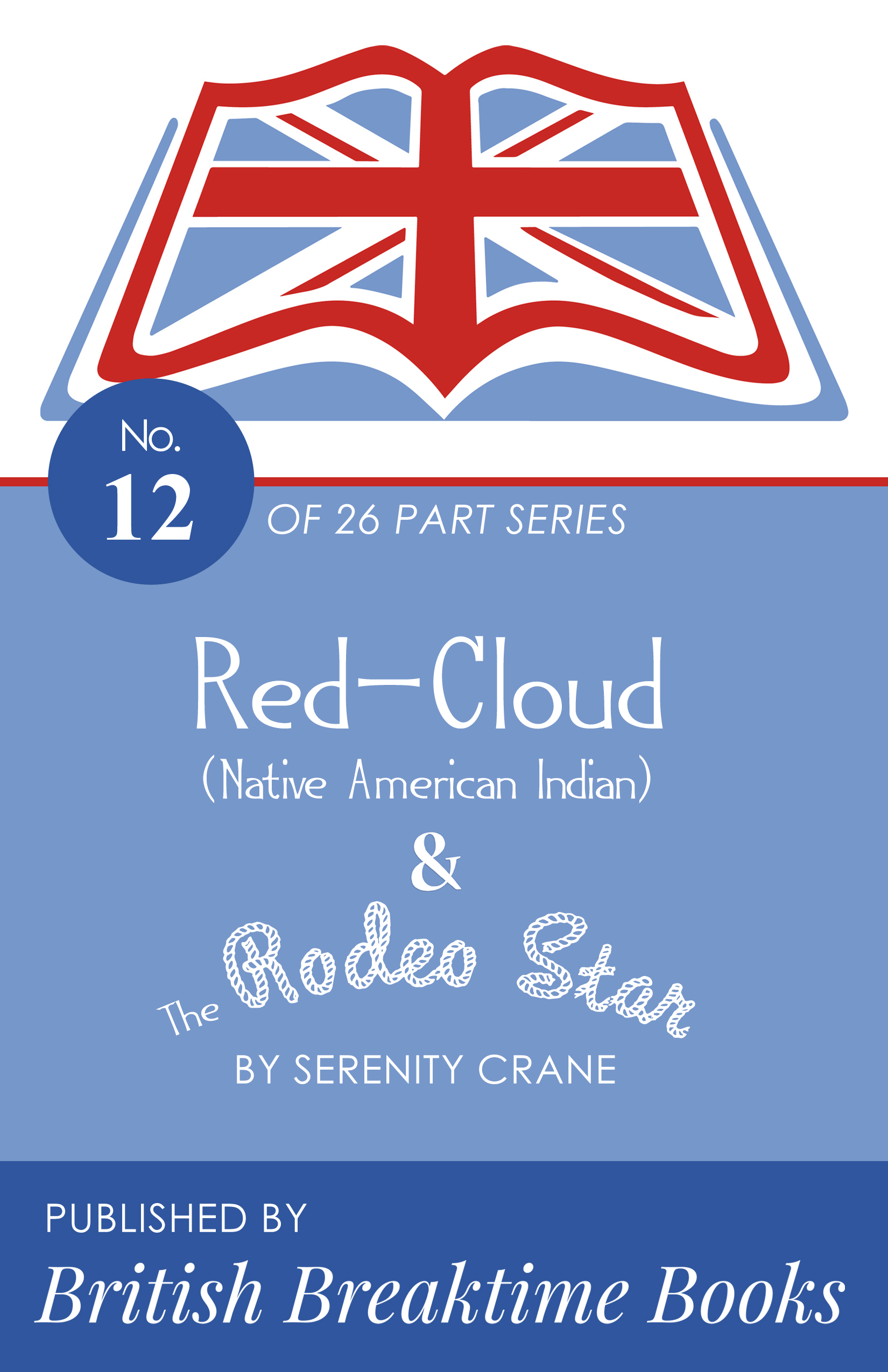 """<span itemprop=""""name"""">Red-Cloud (Native American Indian) & The Rodeo Star</span>"""